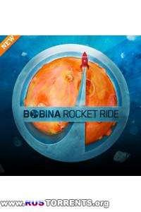Bobina - Rocket Ride