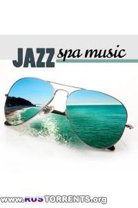 VA - Jazz Spa Music- Soothing Spa Chill Out Sounds, Chillout Relax Songs for Wellness Center | MP3