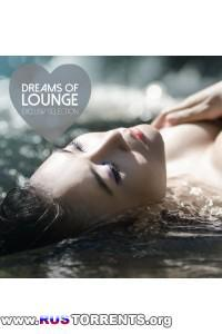 VA - Dreams of Lounge - Exclusiv Selection | MP3