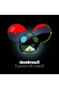 Deadmau5 - 5 Years Of Mau5 (2 CD) | MP3