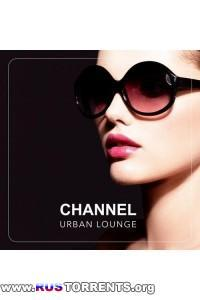 VA - Channel Urban Lounge