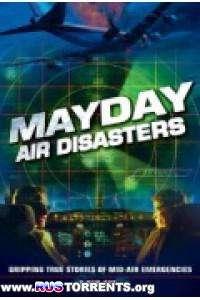 Документальное расследование авиакатастроф