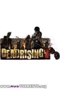 Dead Rising 3 - Apocalypse Edition [Update 3] | PC | Патч