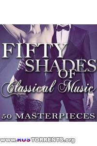 VA - Fifty Shades of Classical Music - 50 Masterpieces | MP3