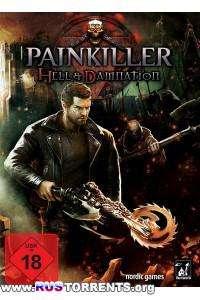 Painkiller Hell & Damnation | RePack от R.G. Catalyst