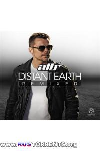 ATB - Distant Earth (Remixed)