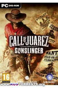 Call of Juarez: Gunslinger  | RePack от xatab