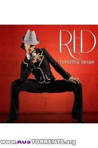 Timotha Lanae - Red