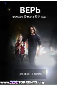 Верь [S01]   WEB-DLRip 720p   LostFilm