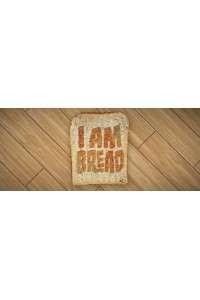 I am Bread / Я хлебушек | PC