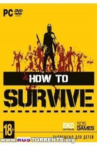 How To Survive: Third Person Standalone [Update 2]   PC   RePack от SEYTER