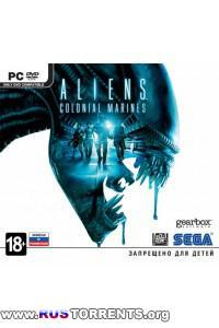 Aliens.Colonial Marines.Limited Edition.v 1.0.55 + 1 DLC (1С-СофтКлаб) (RUS) [Repack] от Fenixx