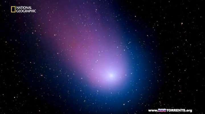 National Geographic. Комета века | SATRip