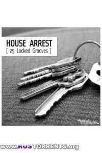 VA - House Arrest: 25 Locked Grooves