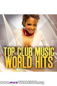 VA - Top Club Music World Hits | MP3