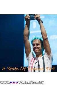 Armin van Buuren - A State Of Trance Episode 584