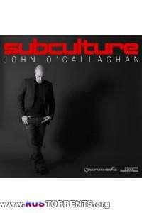 John O'Callaghan - Subculture 059