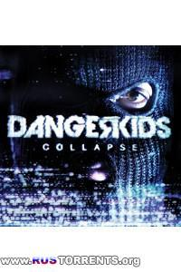 Dangerkids - Collapse