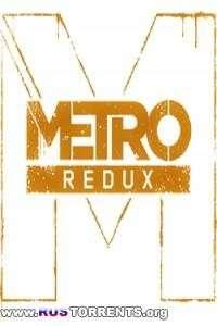Metro Redux: Dilogy | PC | RePack by Mizantrop1337
