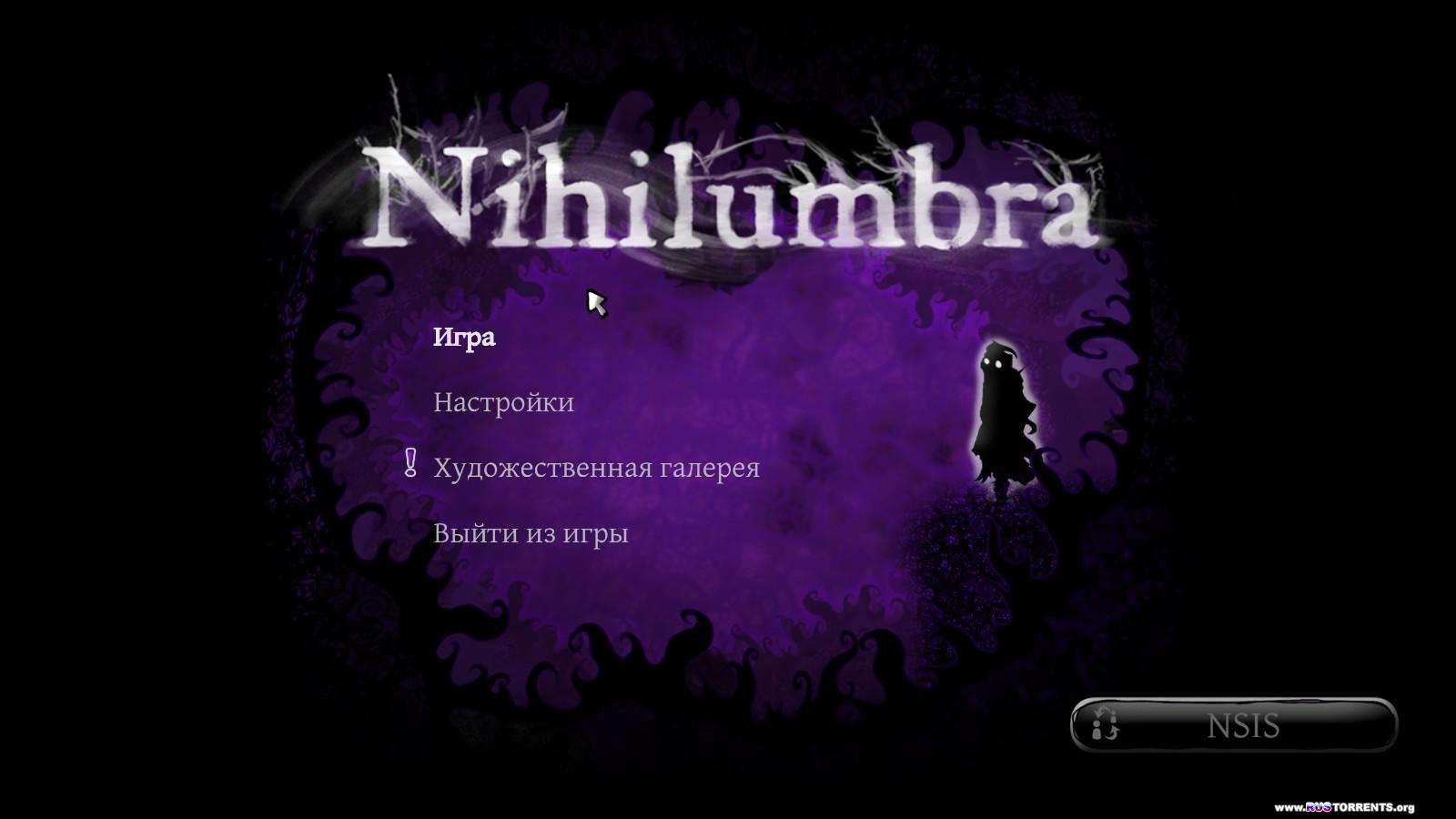 Nihilumbra | RePack �� NSIS
