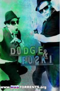 (Dubstep) Dodge & Fuski - 13 Singles - 2010-2013