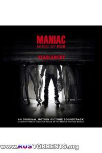 OST - Маньяк / Maniac - Soundtrack (by Rob)