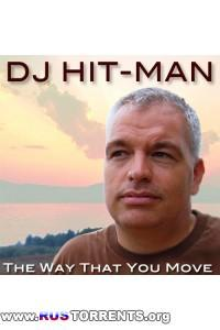 DJ Hit-Man - The Way That You Move