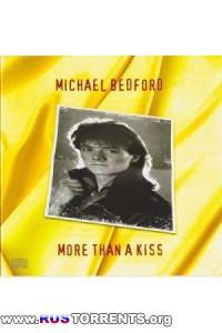 Michael Bedford - More Than A Kiss