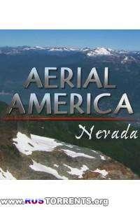 Америка с высоты: Невада | HDTVRip