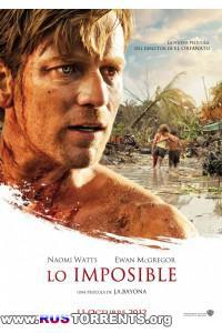Невозможное | HDRip от Scarabey | Лицензия
