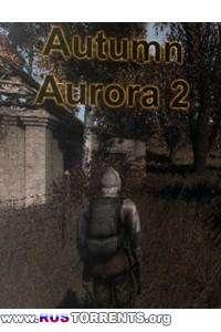 S.T.A.L.K.E.R.: Тень Чернобыля - Autumn Aurora | PC