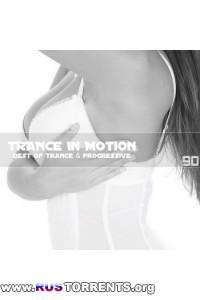 VA - Trance In Motion Vol.90