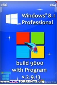 Windows 8.1 Blue x86/x64 Professional build 9600 with Program v.2.9.13 by Romeo1994 RUS