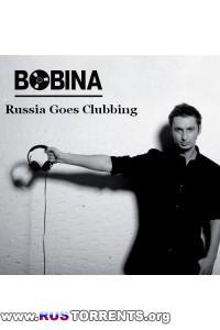 Bobina / Дмитрий Алмазов - Russia Goes Clubbing 113