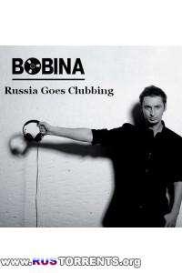 Bobina / Дмитрий Алмазов - Russia Goes Clubbing 118
