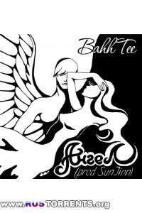 Bahh Tee - Ангел (prod. SunJinn) (2010) MP3