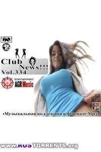 VA - Клубные Новинки Vol.334