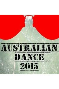 VA - Australian Dance 2015 (50 Top Songs Selection for DJ) | MP3