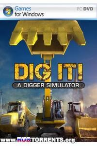 DIG IT! - A Digger Simulator | РС | Лицензия