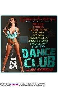 VA - Дискотека 2014 Dance Club Vol. 125