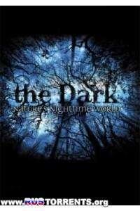 Тьма. Ночная жизнь природы (1-2 выпуски) | SATRip | D