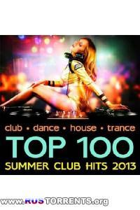 VA - Top 100 Summer Club Hits 2013