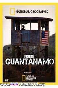 National Geographic. Тайны Гуантанамо