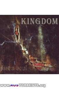 Kingdom - Just A Soul