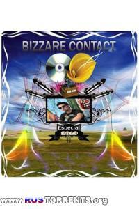 Bizzare Contact - Especial