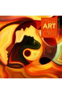 VA - The Art to Chill - Top Chillout & Lounge | MP3