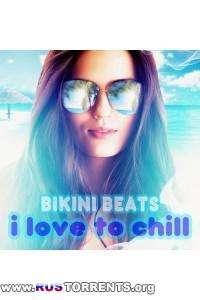 Bikini Beats - I Love to Chill   MP3