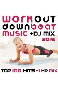 VA - Workout Downbeat Music DJ Mix 2015 | MP3