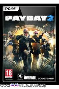 PayDay 2 - Career Criminal Edition [v 1.13.1] | PC | Steam-Rip от R.G. Игроманы