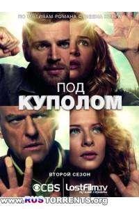 Под куполом [02 сезон: 01-13 серии из 13] | WEB-DLRip | LostFilm